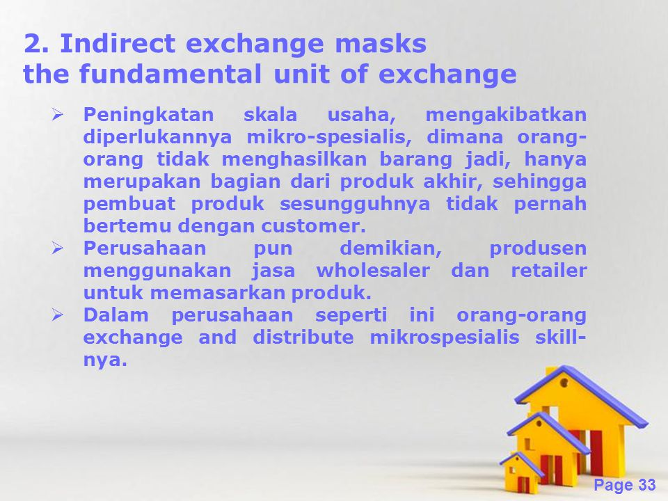 2. Indirect exchange masks the fundamental unit of exchange