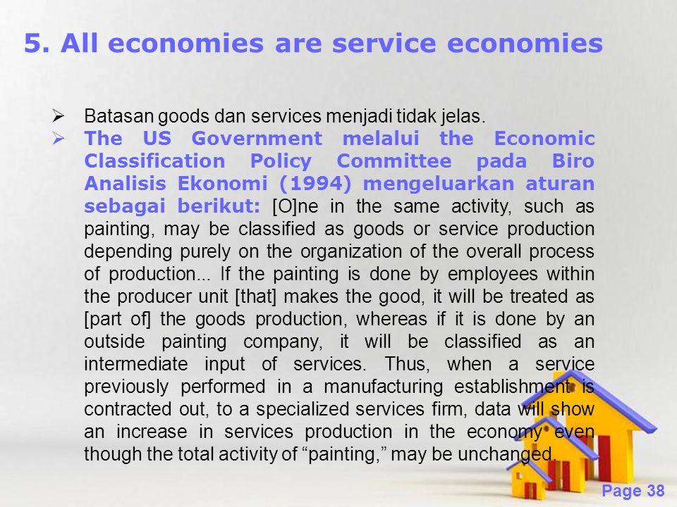 5. All economies are service economies