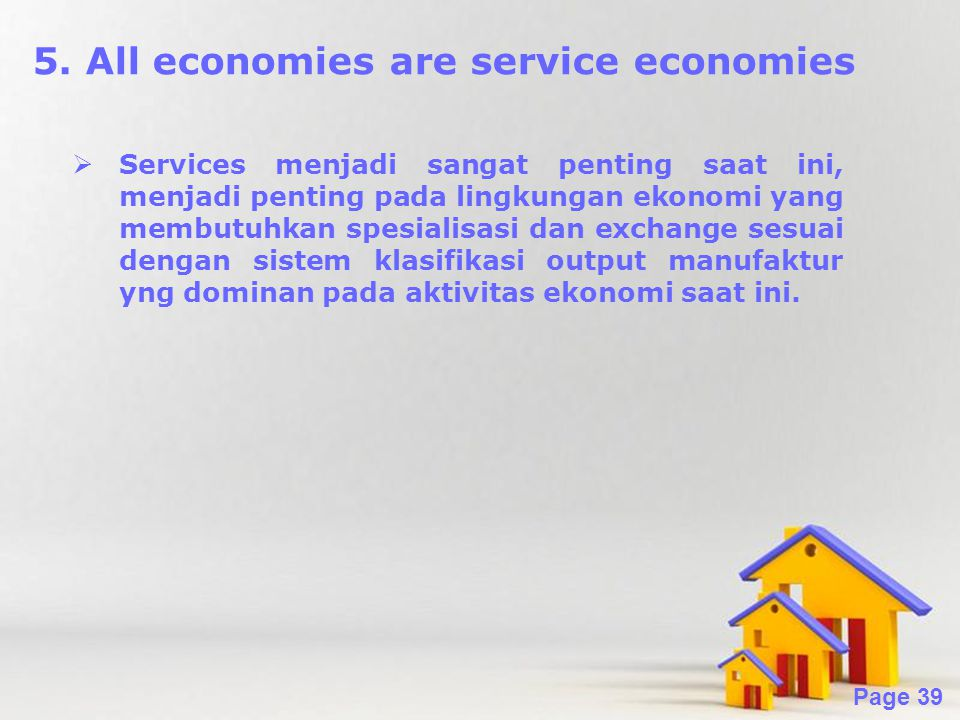5. All economies are service economies