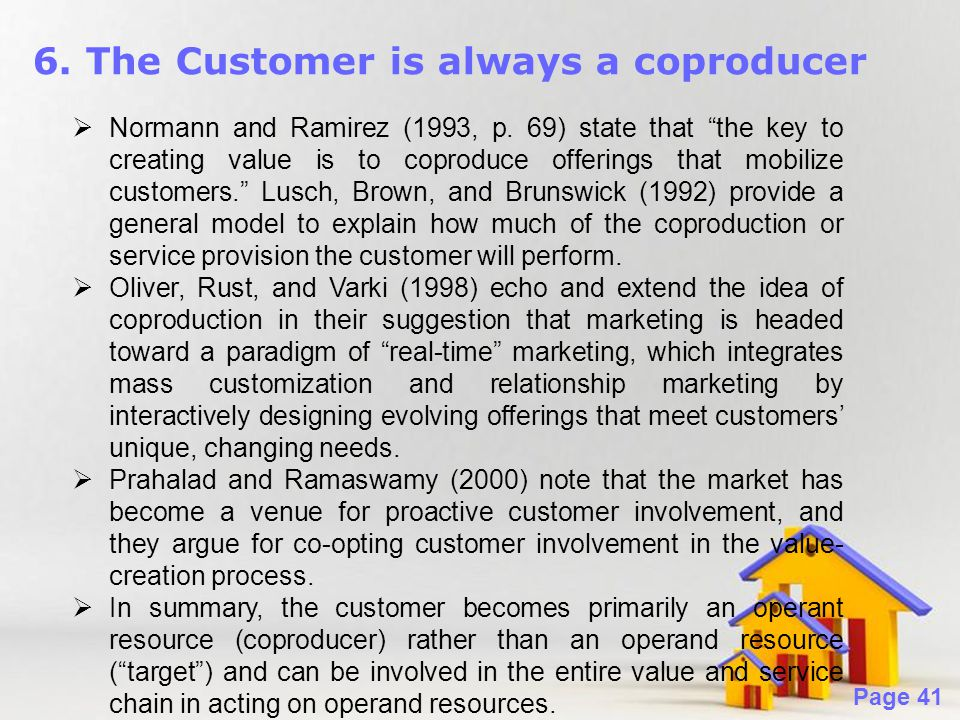 6. The Customer is always a coproducer