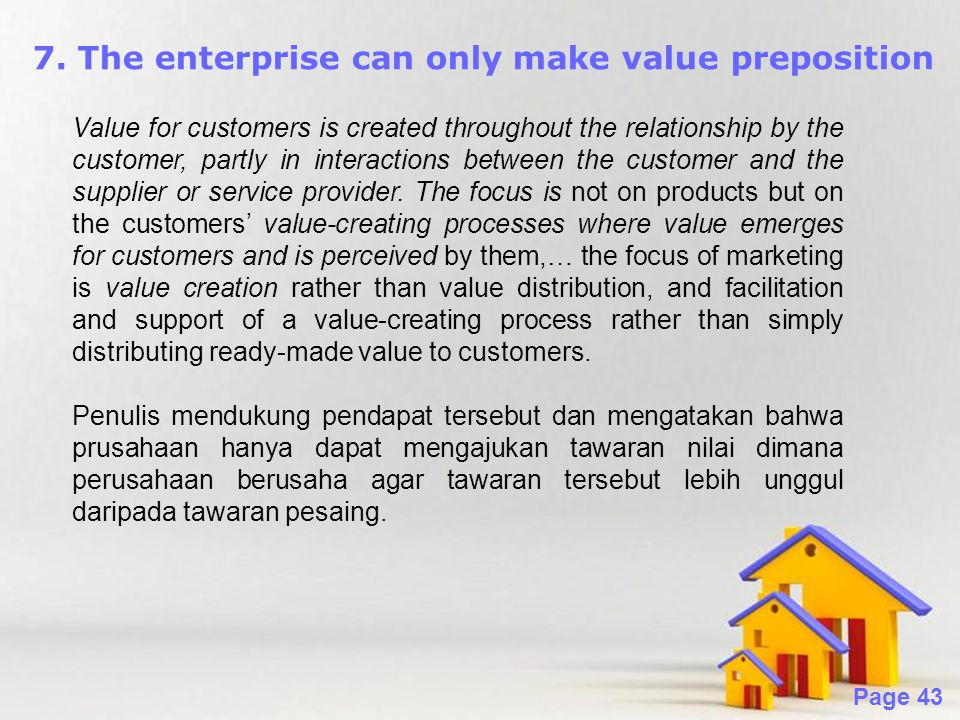 7. The enterprise can only make value preposition
