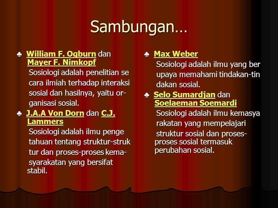 Sambungan… ♣ William F. Ogburn dan Mayer F. Nimkopf