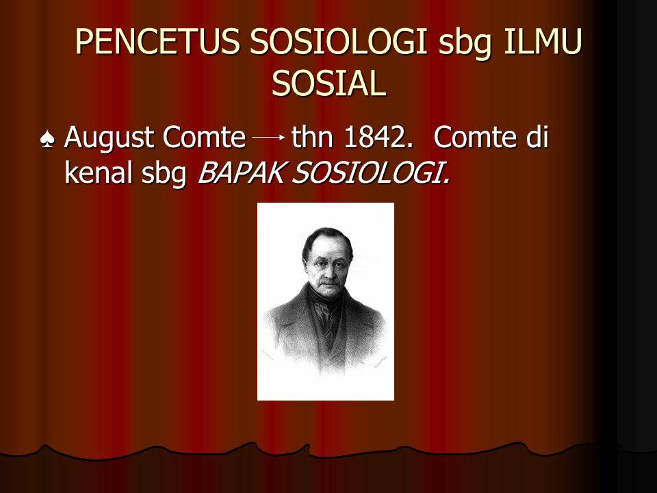 PENCETUS SOSIOLOGI sbg ILMU SOSIAL