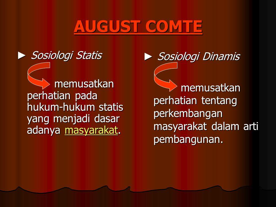 AUGUST COMTE ► Sosiologi Statis