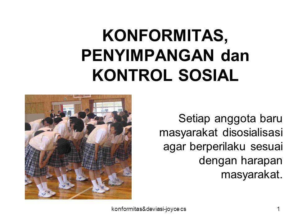 KONFORMITAS, PENYIMPANGAN dan KONTROL SOSIAL