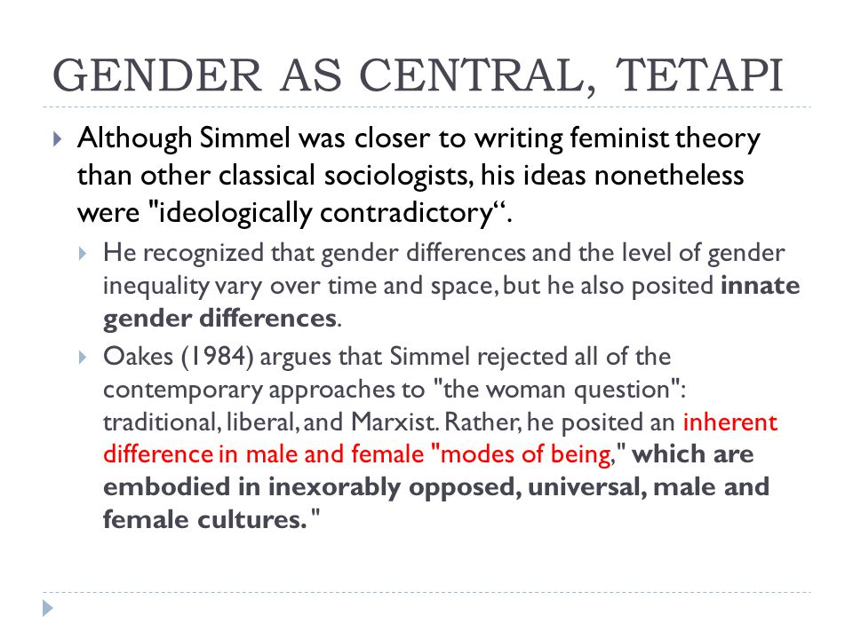 GENDER AS CENTRAL, TETAPI