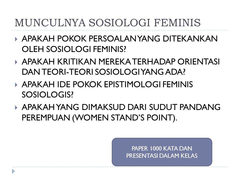 MUNCULNYA SOSIOLOGI FEMINIS