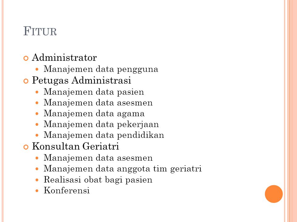 Fitur Administrator Petugas Administrasi Konsultan Geriatri