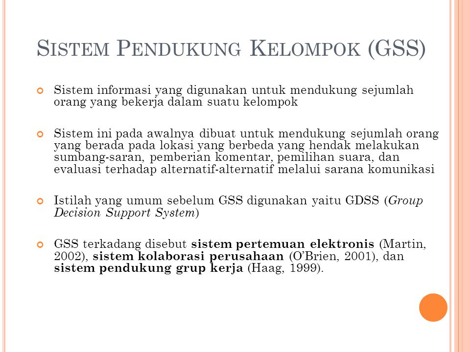 Sistem Pendukung Kelompok (GSS)