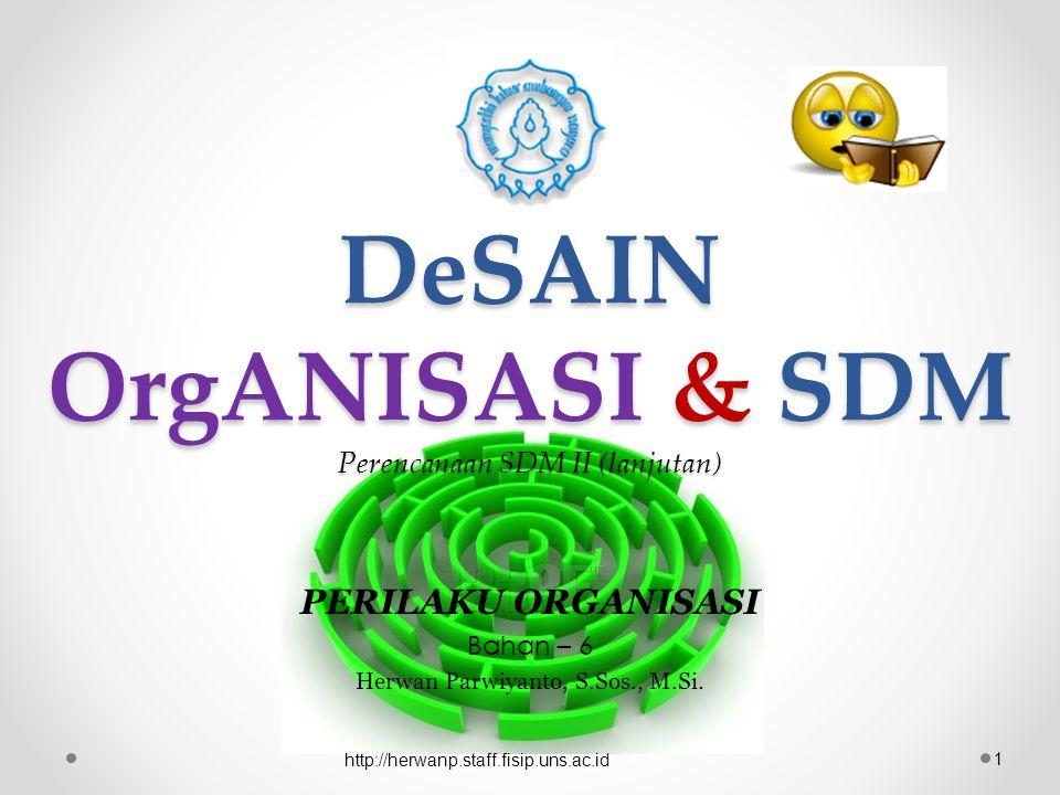 DeSAIN OrgANISASI & SDM Perencanaan SDM II (lanjutan)