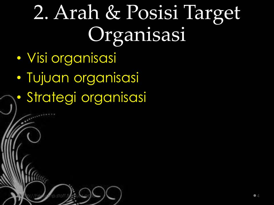 2. Arah & Posisi Target Organisasi