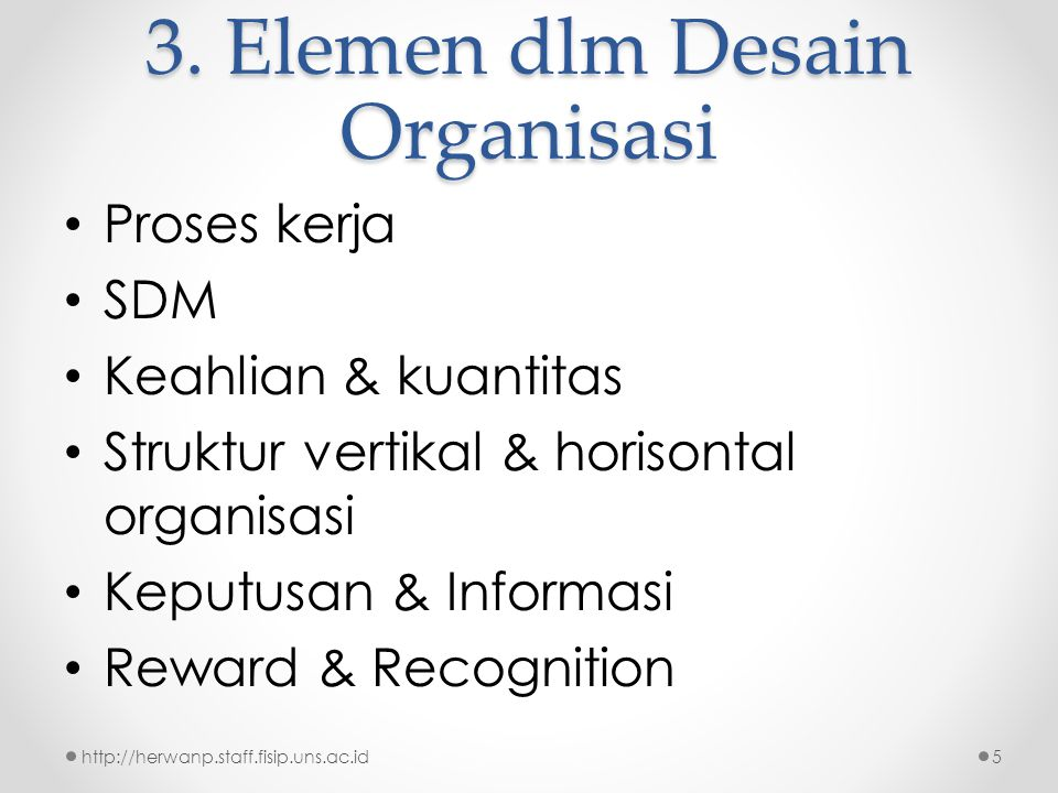 3. Elemen dlm Desain Organisasi