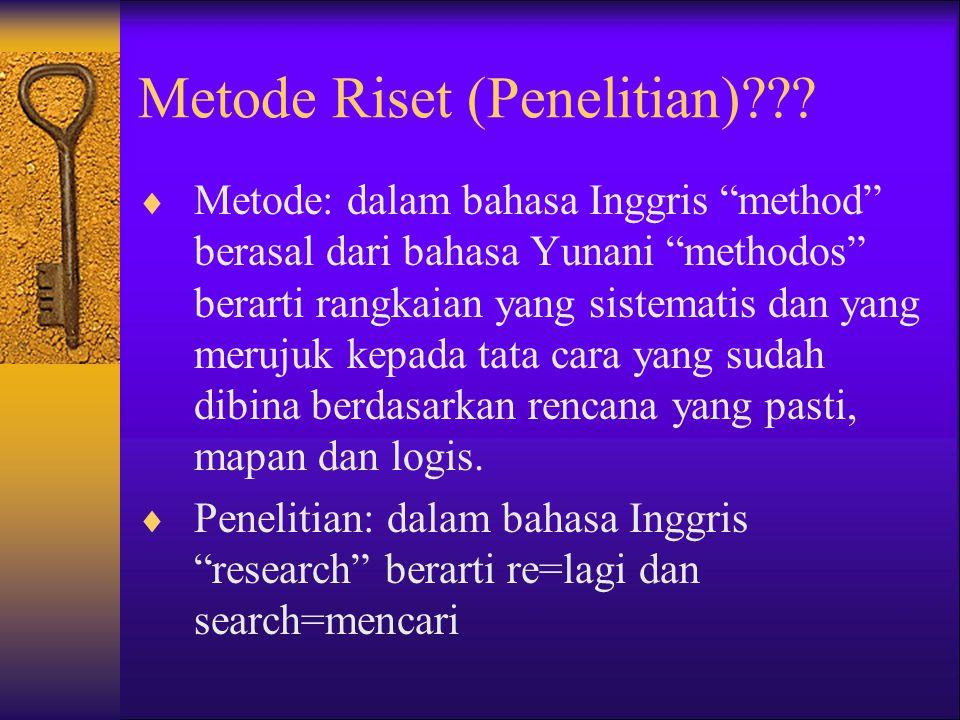 Metode Riset (Penelitian)
