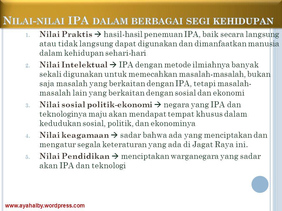 Nilai-nilai IPA dalam berbagai segi kehidupan