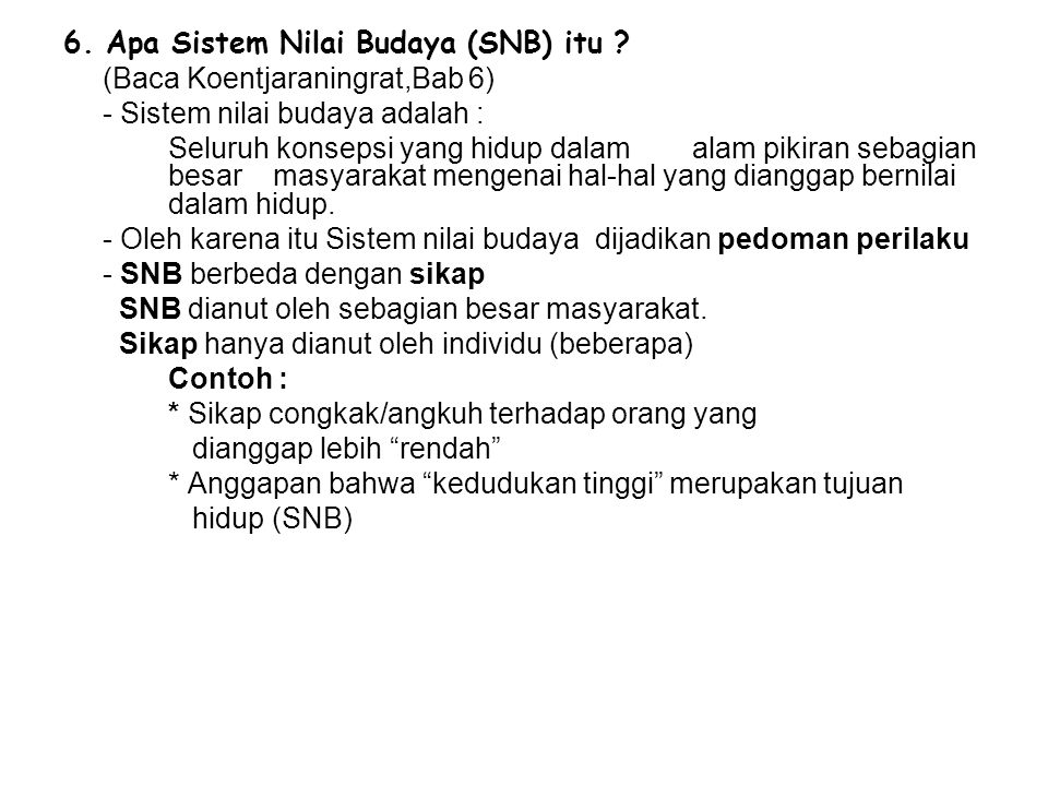 6. Apa Sistem Nilai Budaya (SNB) itu
