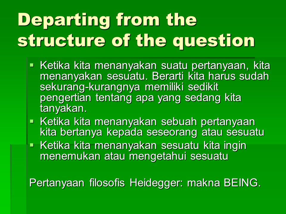 Departing from the structure of the question