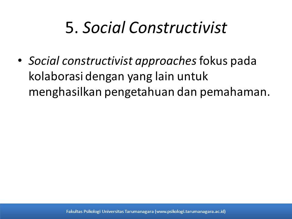 5. Social Constructivist