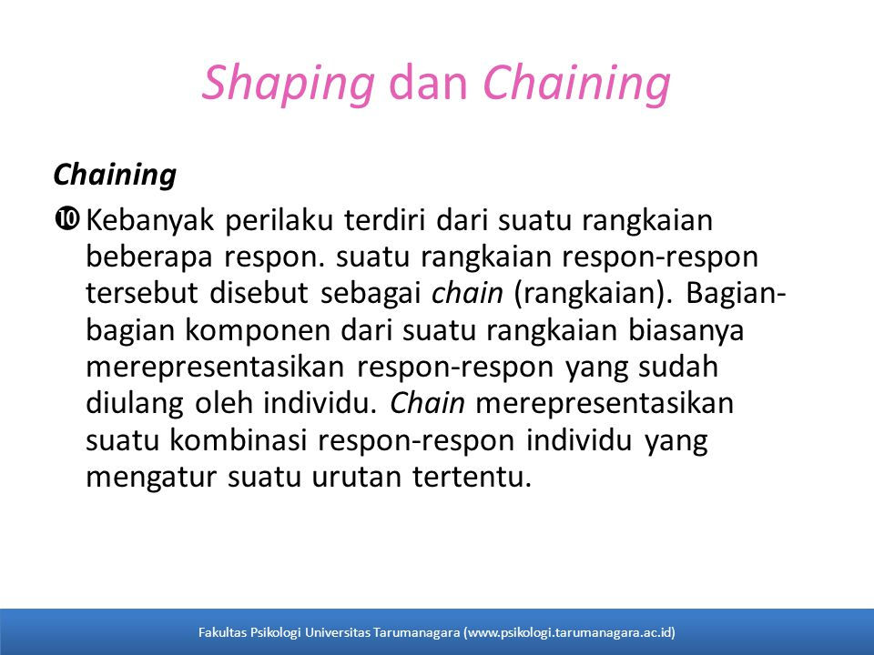 Shaping dan Chaining Chaining