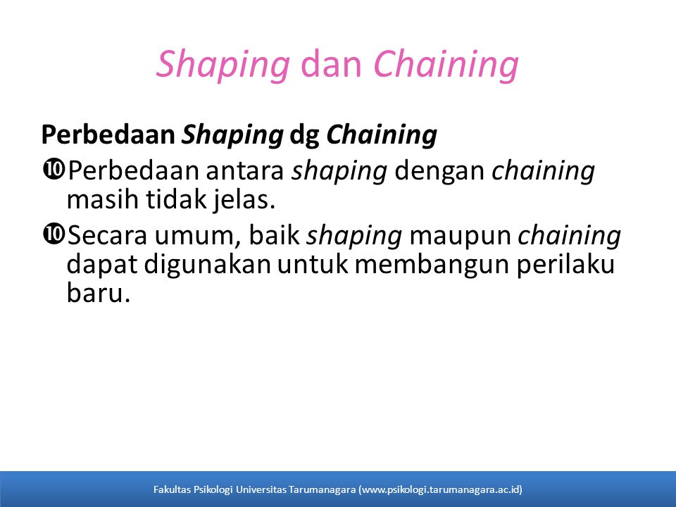Shaping dan Chaining Perbedaan Shaping dg Chaining
