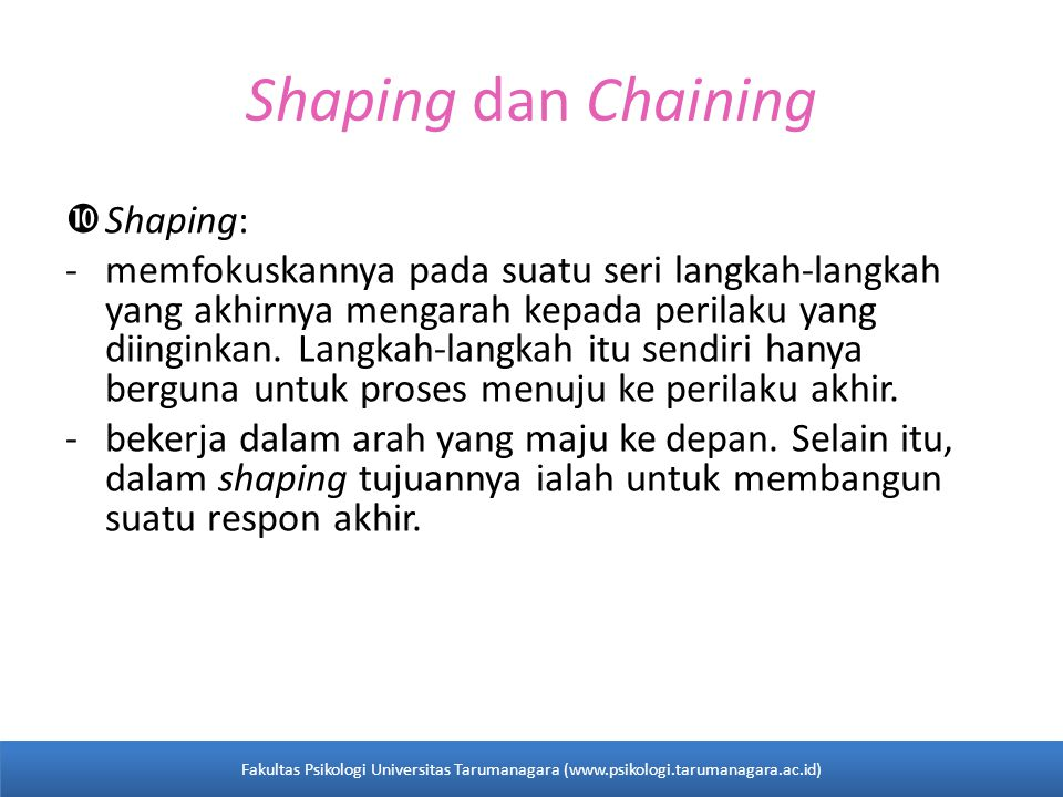 Shaping dan Chaining Shaping: