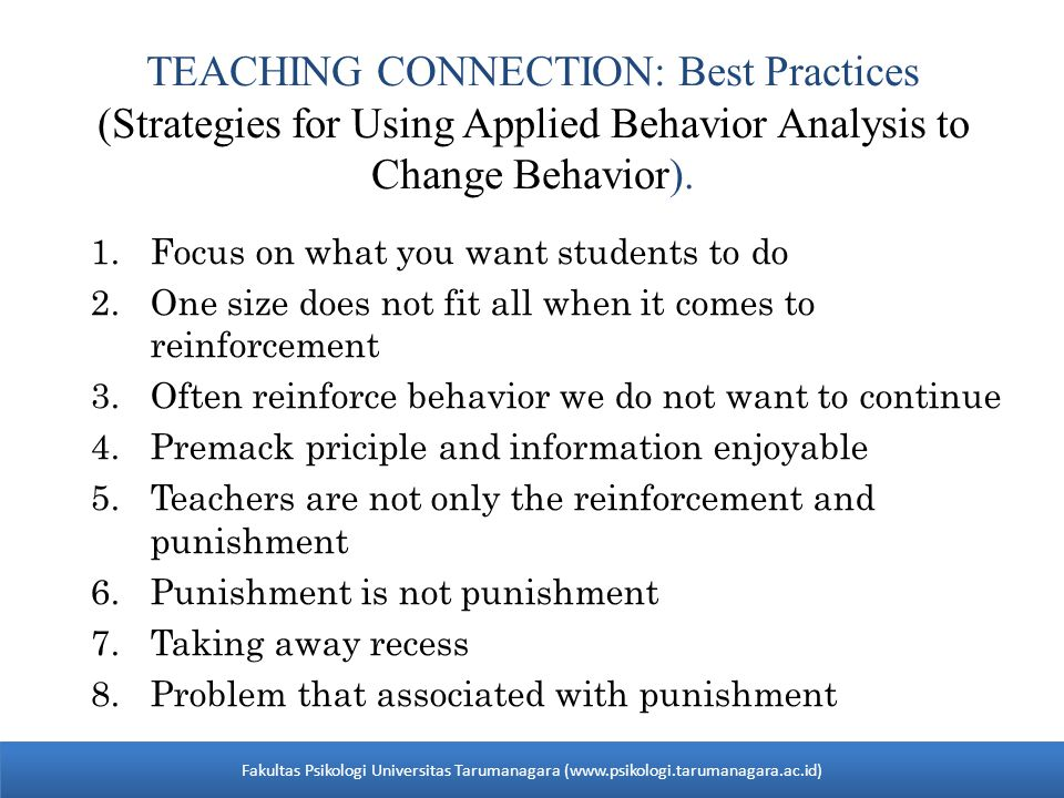 TEACHING CONNECTION: Best Practices (Strategies for Using Applied Behavior Analysis to Change Behavior).