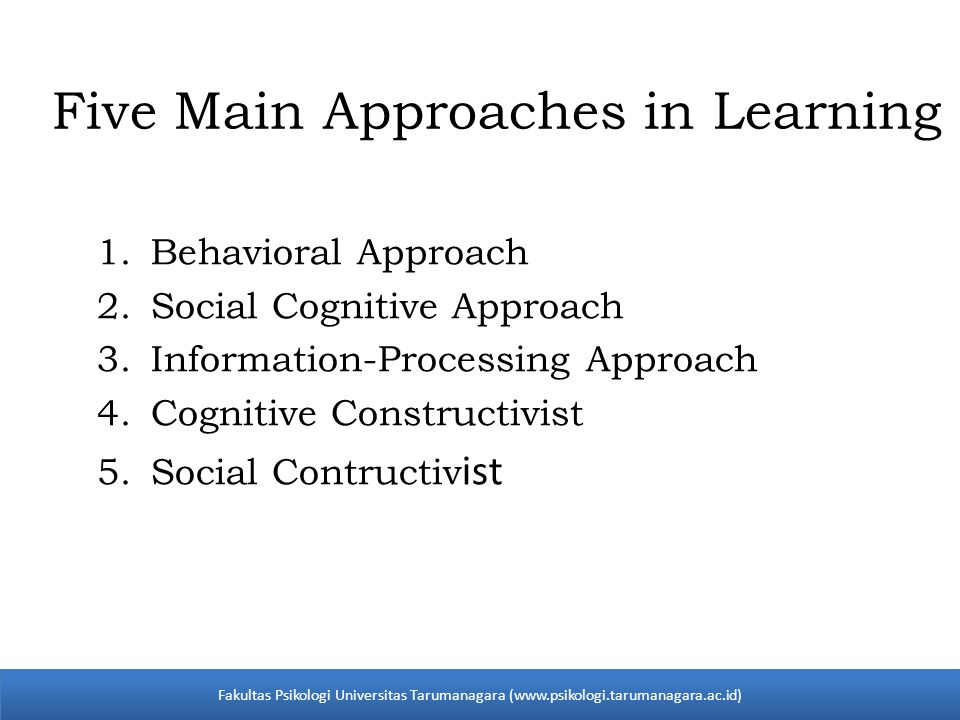 Five Main Approaches in Learning
