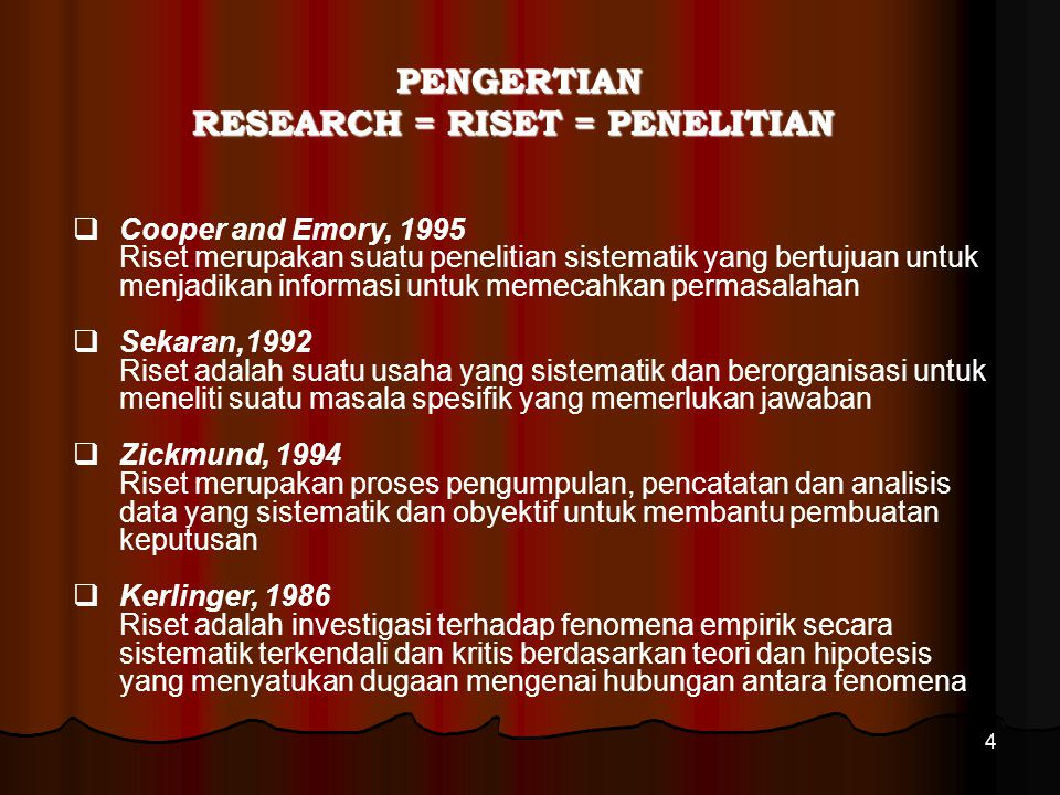RESEARCH = RISET = PENELITIAN