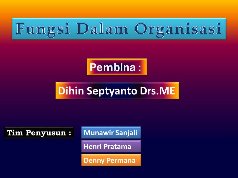 Fungsi Dalam Organisasi