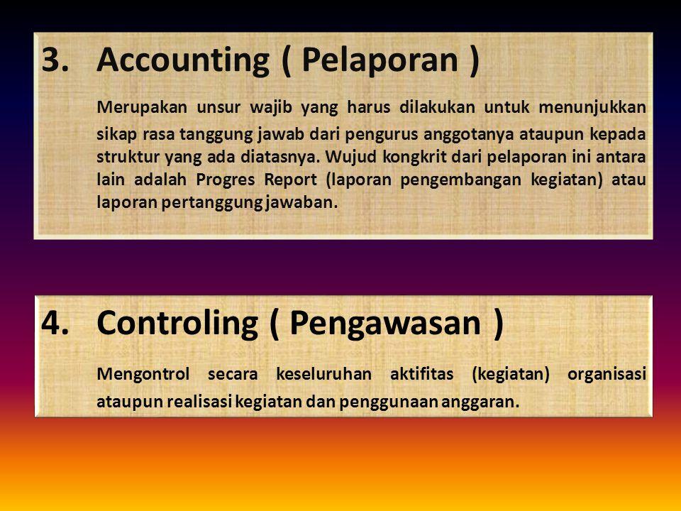 3. Accounting ( Pelaporan )