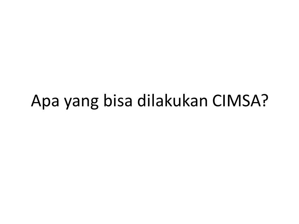 Apa yang bisa dilakukan CIMSA
