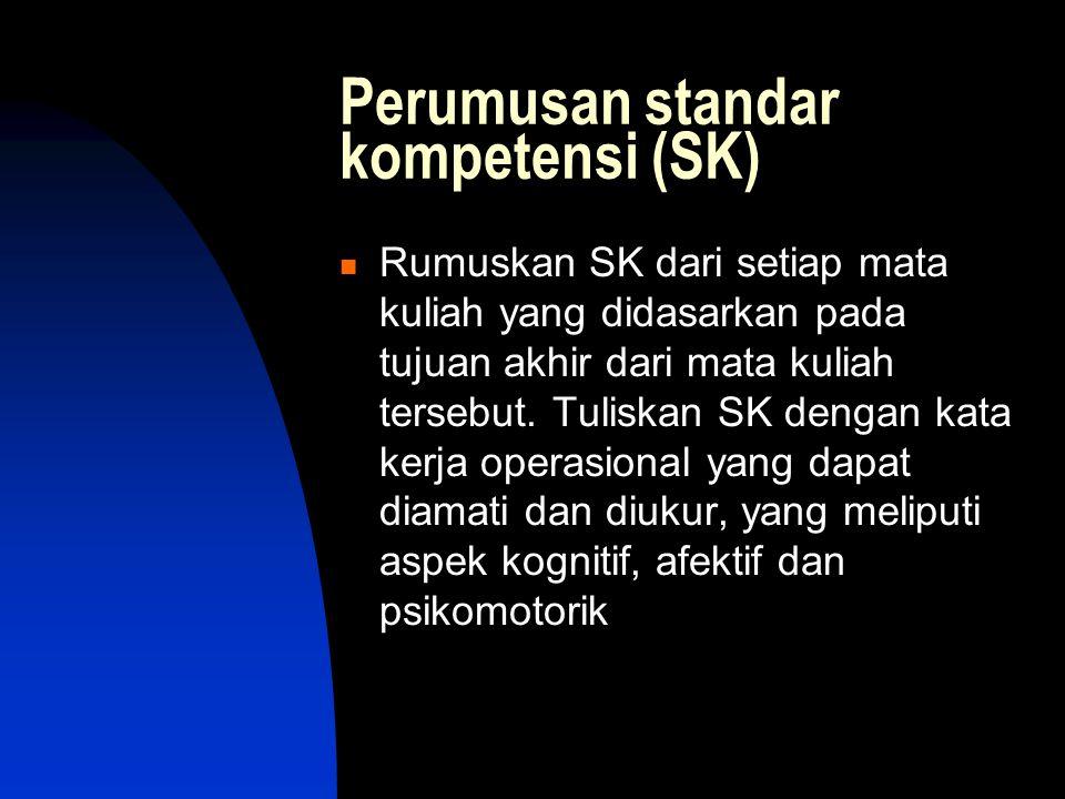 Perumusan standar kompetensi (SK)
