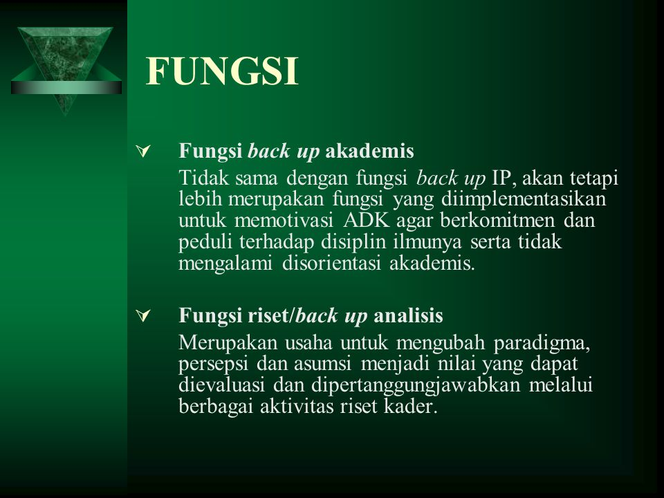 FUNGSI Fungsi back up akademis