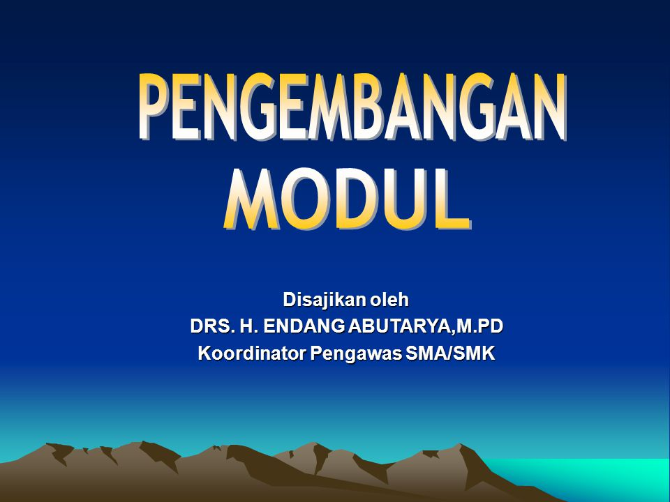 DRS. H. ENDANG ABUTARYA,M.PD Koordinator Pengawas SMA/SMK
