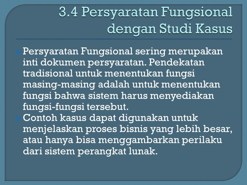 3.4 Persyaratan Fungsional dengan Studi Kasus