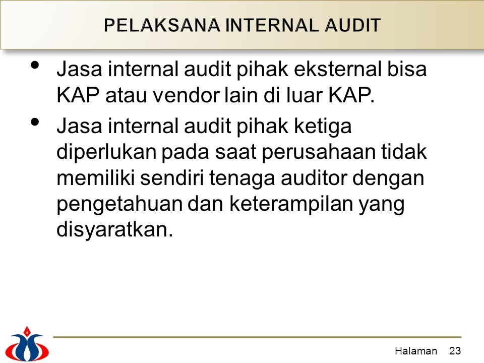PELAKSANA INTERNAL AUDIT