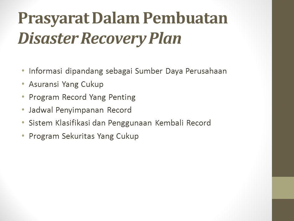 Prasyarat Dalam Pembuatan Disaster Recovery Plan