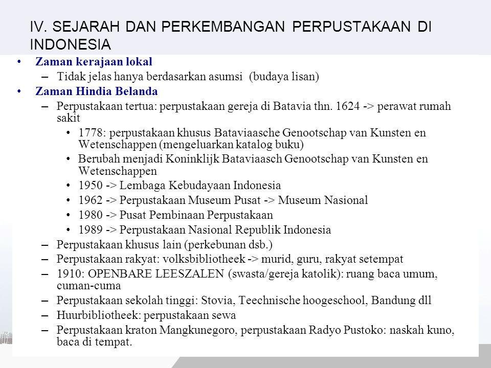 IV. SEJARAH DAN PERKEMBANGAN PERPUSTAKAAN DI INDONESIA