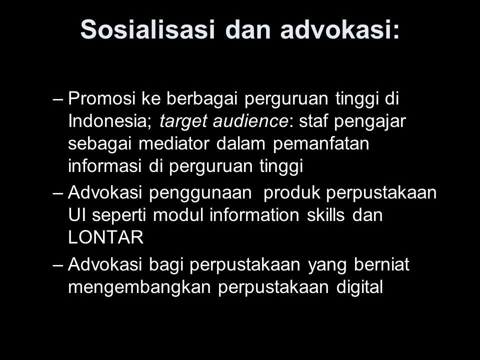 Sosialisasi dan advokasi: