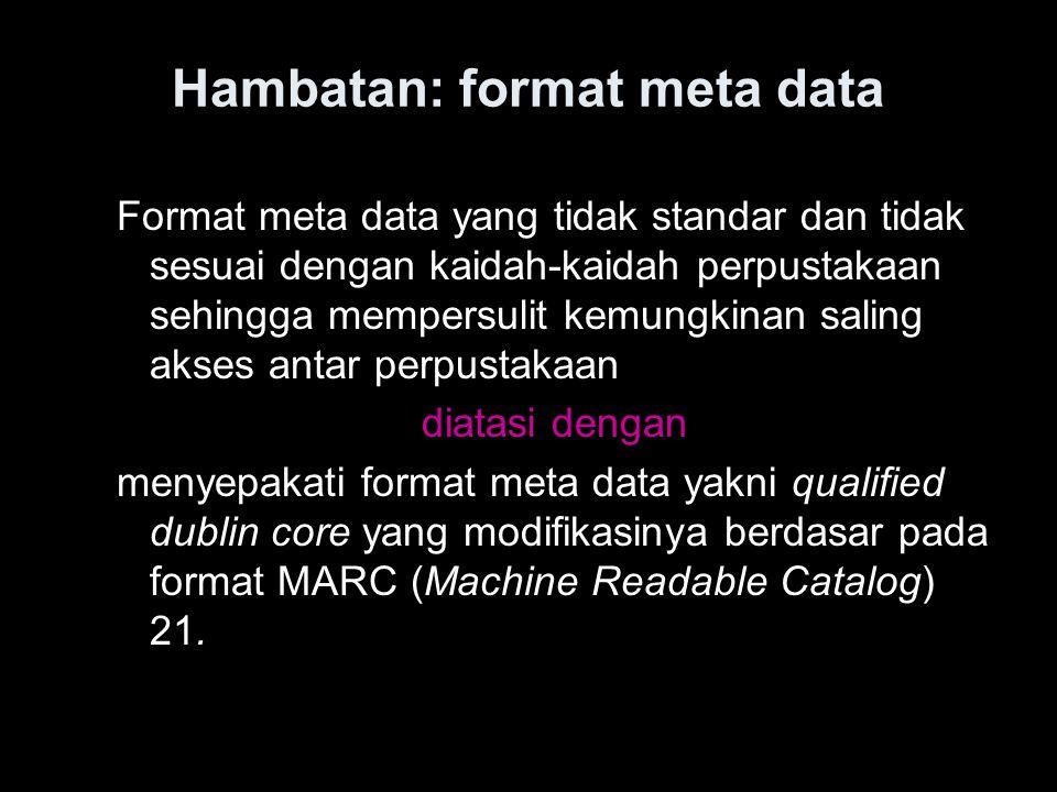 Hambatan: format meta data