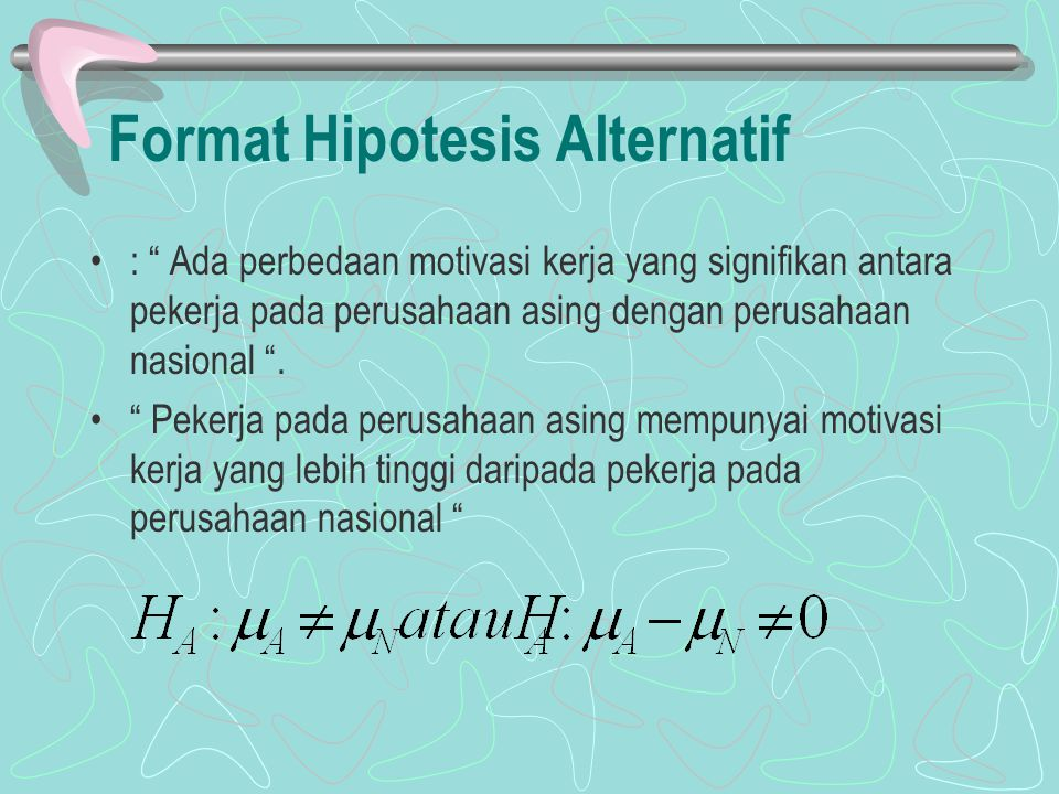 Format Hipotesis Alternatif