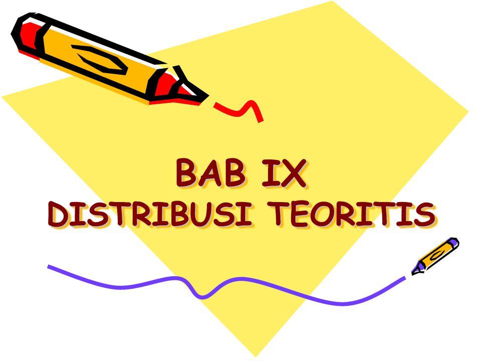 BAB IX DISTRIBUSI TEORITIS