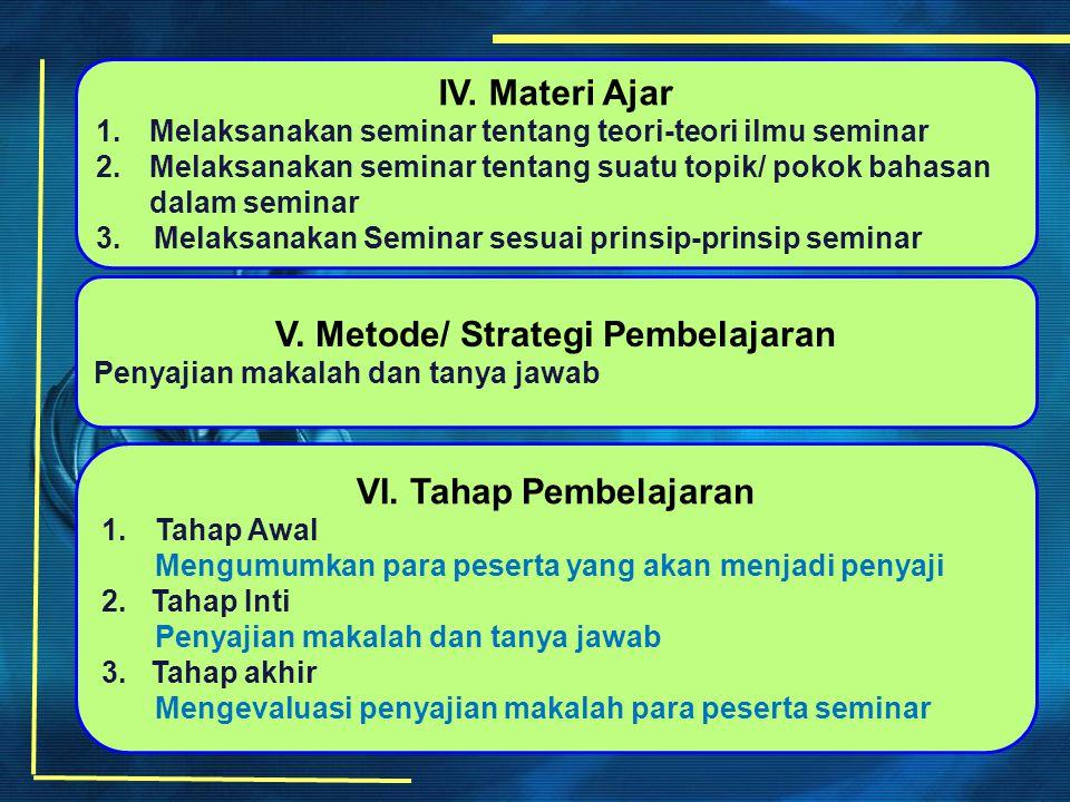 V. Metode/ Strategi Pembelajaran