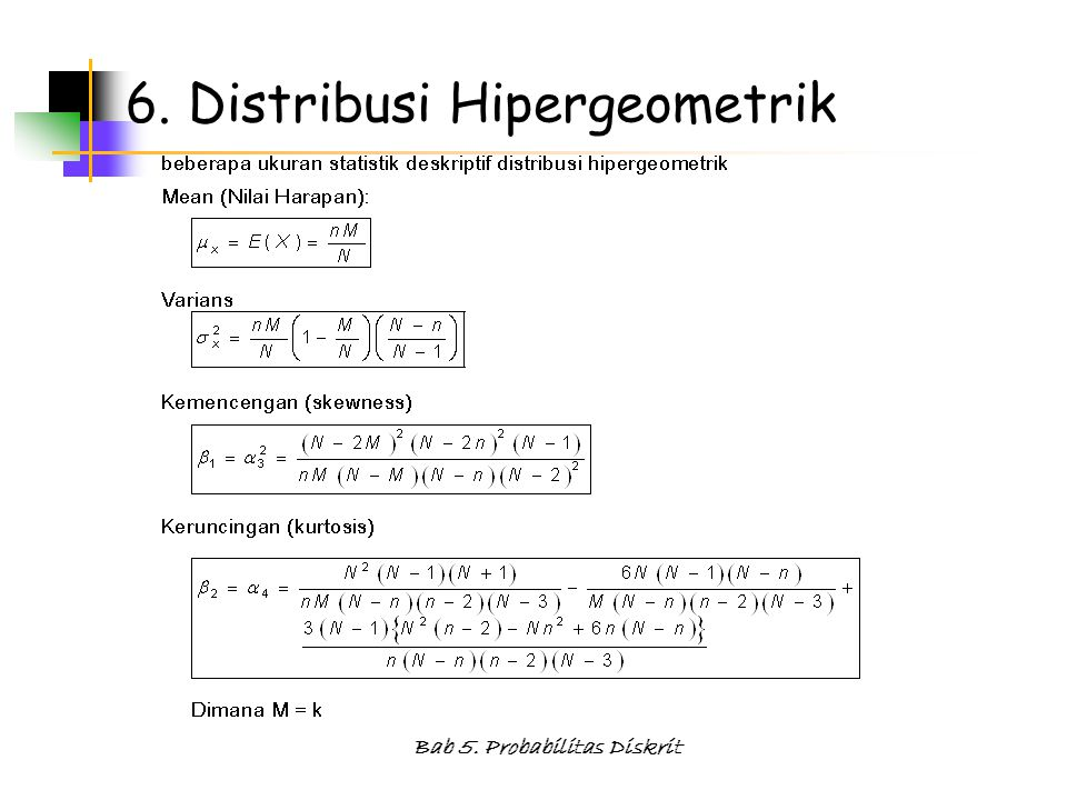 6. Distribusi Hipergeometrik