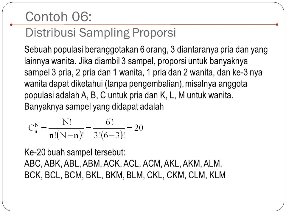Contoh 06: Distribusi Sampling Proporsi