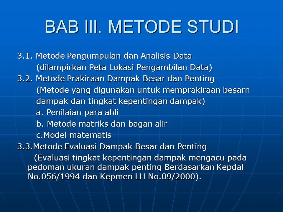 BAB III. METODE STUDI 3.1. Metode Pengumpulan dan Analisis Data