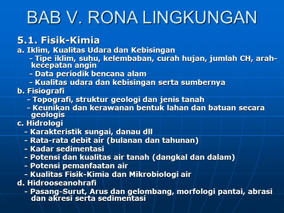 BAB V. RONA LINGKUNGAN 5.1. Fisik-Kimia