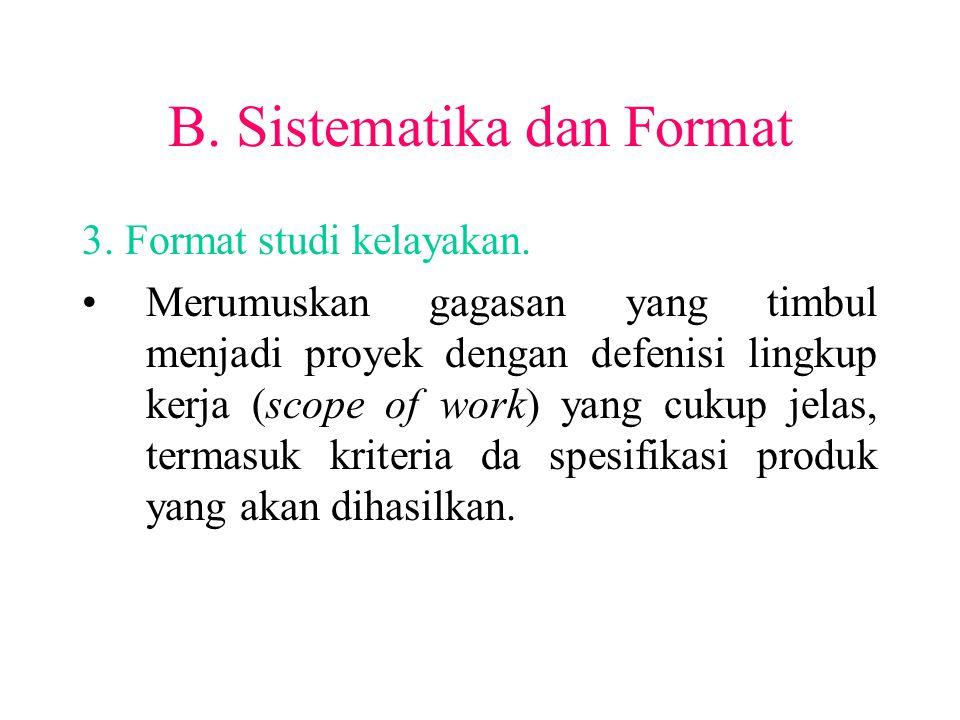 B. Sistematika dan Format