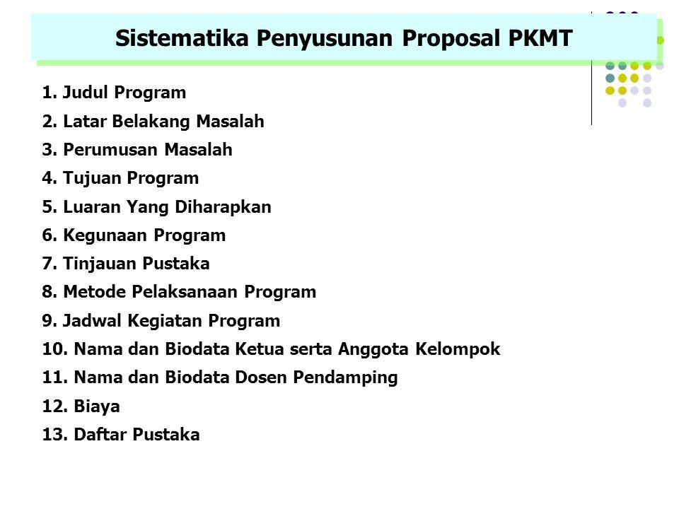 Sistematika Penyusunan Proposal PKMT