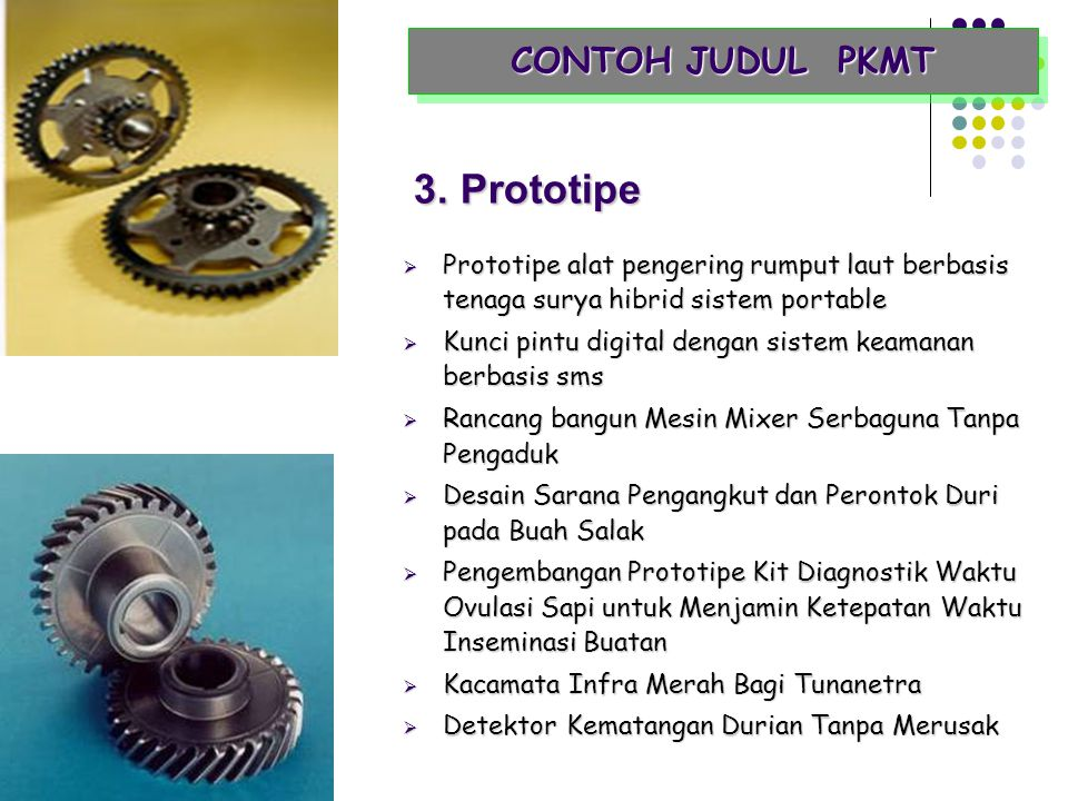 3. Prototipe CONTOH JUDUL PKMT