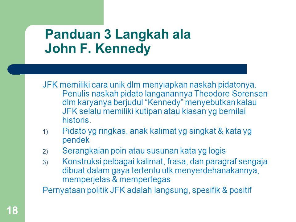 Panduan 3 Langkah ala John F. Kennedy
